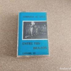 Casetes antiguos: CINTA CARNAVAL DE CADIZ COMPARSA ENTRE TUS BRAZOS MARTINEZ ARES. Lote 212015238