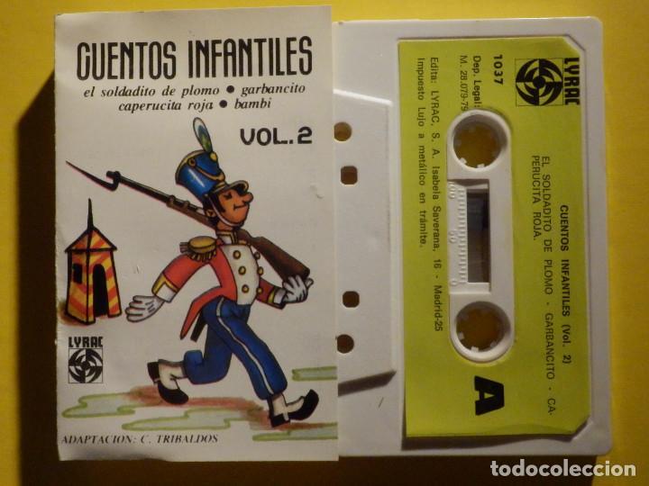 CINTA DE CASSETTE - CUENTOS INFANTILES VOL. 2 - EL SOLDADITO DE PLOMO, GARBANCITO - LYRAC 1979 (Música - Casetes)