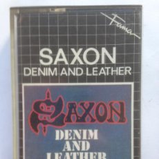 Casetes antiguos: SAXON DENIM AND LEATHER. Lote 213700142