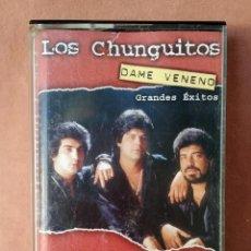 Casetes antiguos: LOS CHUNGUITOS. DAME VENENO, GRANDES EXITOS. 2001. Lote 213923485