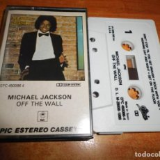 Casetes antiguos: MICHAEL JACKSON OFF THE WALL CASETE CASSETTE AÑO 1986 ESPAÑA CONTIENE 10 TEMAS MUY RARA. Lote 213969505