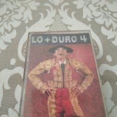 Casetes antiguos: LO+DURO 4 CASETE CASSETTE CINTA LO + DURO. Lote 213998406