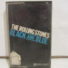 Casetes antiguos: THE ROLLING STONES - BLACK AND BLUE - CASETE - 1976 - SPAIN - VG/G. Lote 215386942
