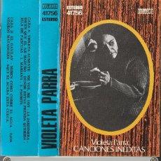 Cassettes Anciennes: VIOLETA PARRA - CANCIONES INEDITAS (CASSETTE ORLADOR 1975). Lote 216668726