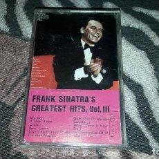 Casetes antiguos: FRANK SINATRA 'S GREATEST HITS III. EDICION RARA.. Lote 217011920