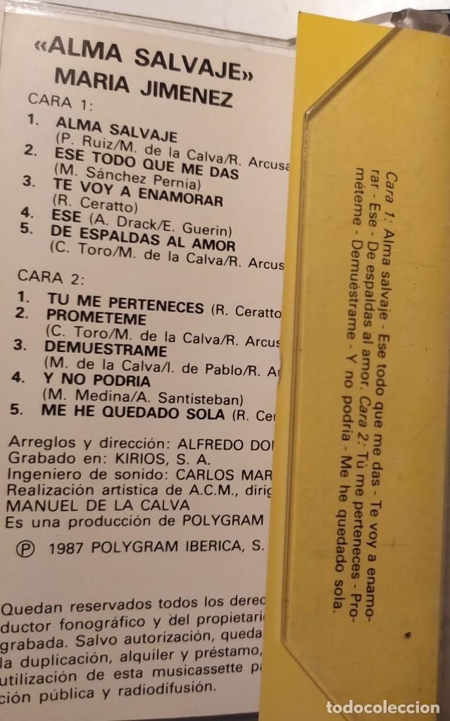 Casetes antiguos: MARIA JIMÉNEZ ALMA SALVAJE GRANDES ÉXITOS DESCATALOGADO 1987 - Foto 2 - 218699046
