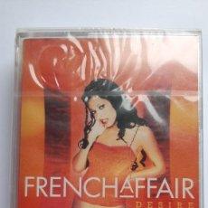 Cassette antiche: FRENCHAFFAIR DESIRE CASSETTE NUEVO. Lote 221592848