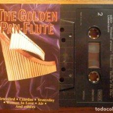 Casetes antiguos: CINTA CASSETTE - THE GOLDEN PAN FLUTE - FLAUTA DE ORO - 1988. Lote 221713422