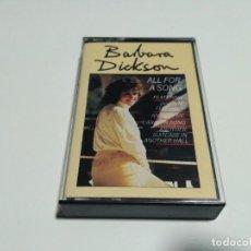 Casetes antiguos: BARBARA DICKSON - ALL FOR A SONG (CASS, ALBUM, COMP). Lote 221986060
