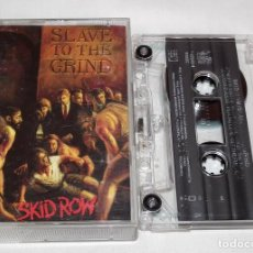 Casetes antiguos: CINTA CASSETE - SKID ROW - SLAVE TO THE GRIND. Lote 130303714
