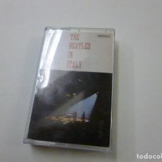 Cassettes Anciennes: THE BEATLES IN ITALY - CASETTE - CINTA - N. Lote 226476915
