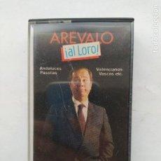 Cassetes antigas: AREVALO. AL LORO. CASETE. TDKCST20. Lote 226904315