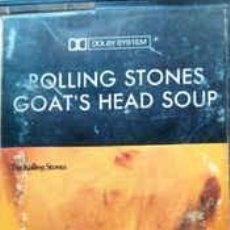 Casetes antiguos: THE ROLLING STONES ‎– GOAT´S HEAD SOUP. Lote 228020385