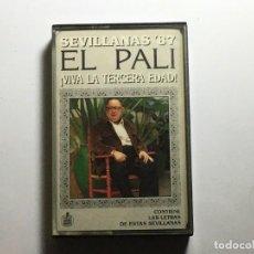 Casetes antiguos: CASETE EL PALI - SEVILLANAS 87. Lote 230087755