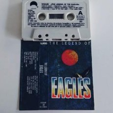 Casetes antiguos: EAGLES-CASSETTE THE LEGEND OF EAGLES. Lote 235107685