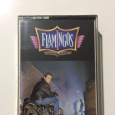 Casetes antiguos: CASSETTE FLAMINGOS - PRECINTADO DE FÁBRICA!! SEALED OF!! NUEVO!! NEW!!. Lote 235118650