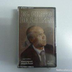 Casetes antiguos: EL CHATO DE LA ISLA // ENRIQUE MELCHOR // PRECINTADA // CASETE. Lote 235180390