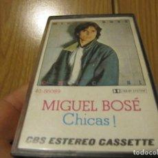 Casetes antiguos: MIGUEL BOSE-CHICAS CBS ESTEREO CASETTE. Lote 235374775