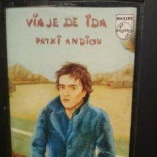 Casetes antiguos: PATXI ANDION VIAJE DE IDA CASSETTE SPAIN 1976 PDELUXE. Lote 235804865