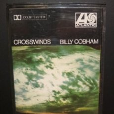 Casetes antiguos: BILLY COBHAM CROSSWINDS CASSETTE SPAIN 1974 PDELUXE. Lote 235807285