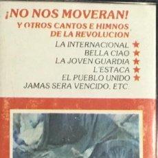 Casetes antiguos: NO NOS MOVERAN Y OTROS CANTOS E HIMNOS DE LA REVOLUCION. Lote 237412125