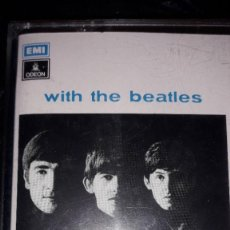 Cassetes antigas: CASSETTE - THE BEATLES - WITH THE BEATLES. Lote 241598075