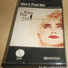 Casetes antiguos: 'WHO'S THAT GIRL', DE MADONNA. BSO. CBS. 1987. BUEN ESTADO.. Lote 243421510