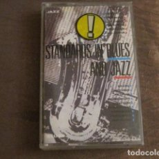 Casetes antiguos: STANDARDS IN BLUES AND JAZZ. Lote 243925720