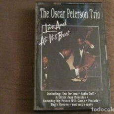 Casetes antiguos: THE OSCAR PETERSON TRÍO - LIVE AT ITS BEST. Lote 243926385