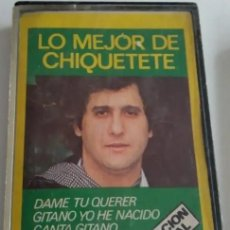 Casetes antiguos: 'LO MEJOR DE CHIQUETETE'. DISCOS DIFESTO. 1980. BUEN ESTADO.. Lote 244586190