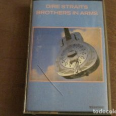 Casetes antiguos: DIRE STRAITS - BROTHERS IN ARMS. Lote 244768080