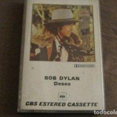 Casetes antiguos: BOB DYLAN - DESIRE. Lote 244768480