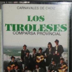 Casetes antiguos: COMPARSA LOS TIROLESES (CARNAVAL CÁDIZ 1980). Lote 244883100