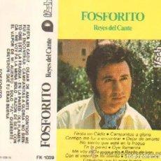 Casetes antiguos: 'FOSFORITO - REYES DEL CANTE'. DISCOS FLYSON. 1976. BUEN ESTADO.. Lote 244939565