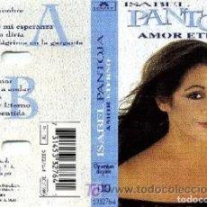 Casetes antiguos: 'AMOR ETERNO', DE ISABEL PANTOJA. POLYGRAM. 1996. BUEN ESTADO.. Lote 244941555