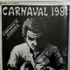 Casetes antiguos: COMPARSA ESCLAVOS (CARNAVAL 1981). Lote 244942705