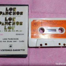 Casetes antiguos: CASSETTE LOS PANCHOS – SI TÚ ME DICES VEN (LODO) - CBS 40-82493 - SPAIN - 1977 (EX-/EX-). Lote 245071480