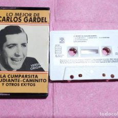 Casetes antiguos: CASSETTE CARLOS GARDEL – LO MEJOR DE ... RCA 50102 - SPAIN - 1988 (EX+/EX+). Lote 245072400