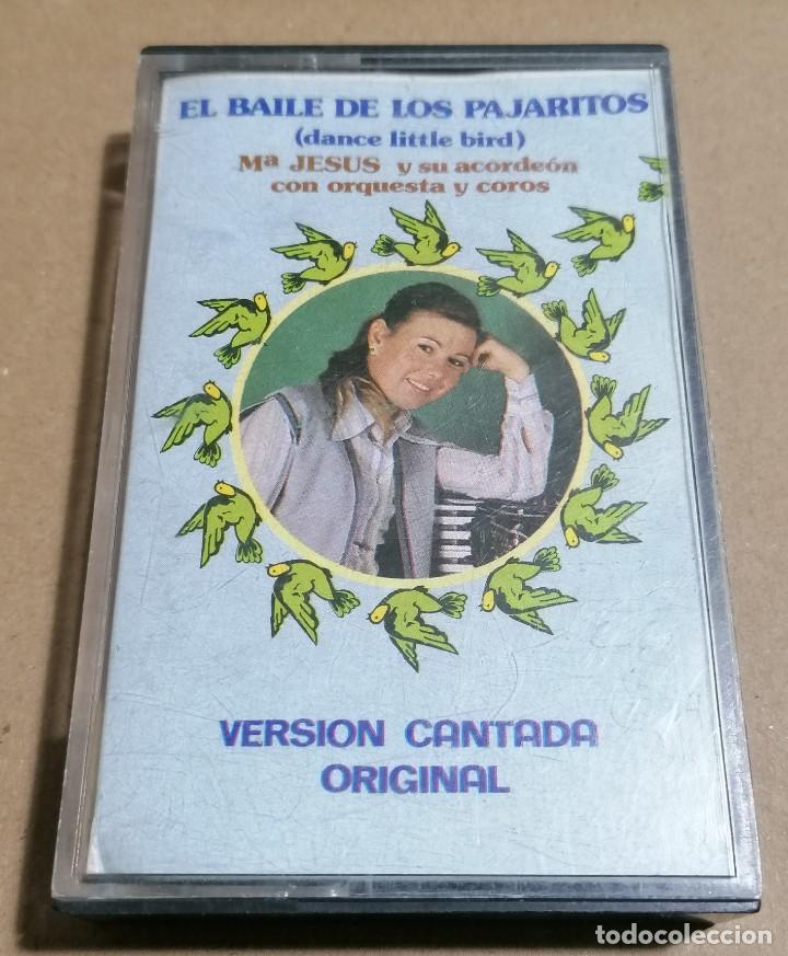 CASSETTE: EL BAILE DE LOS PAJARITOS (DANCE LITTLE BIRD) POR Mª JESÚS Y SU ACORDEÓN CON ORQUESTA (Música - Casetes)