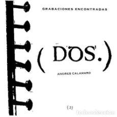 Cassette antiche: ANDRES CALAMARO GRABACIONES ENCONTRADAS DOS CASSETTE. Lote 245795145