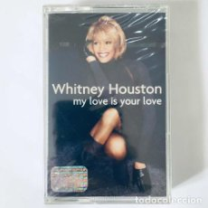 Casetes antiguos: WHITNEY HOUSTON MY LOVE IS YOUR LOVE CASSETTE NUEVO SELLADO. Lote 245797250