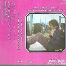 Casetes antiguos: JOAN MANUEL SERRAT ALBUM DEDICADO A ANTONIO MACHADO CASSETTE. Lote 245801270