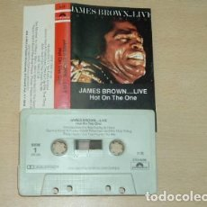 Casetes antiguos: JAMES BROWN LIVE HOT ON THE ONE CASSETTE AMERICANO. Lote 245842590