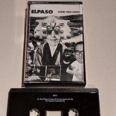 Casetes antiguos: MAQUETA !! EL PASO / GIMME THESE SONGS ! RECORDED BY EL PASO-1987 / IMPECABLE !. Lote 249386140