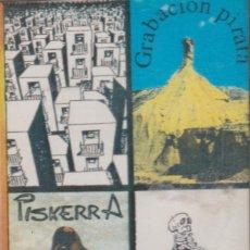 Cassetes antigas: PISKERRA - GRAGACIÓN PIRATA. Lote 253185740