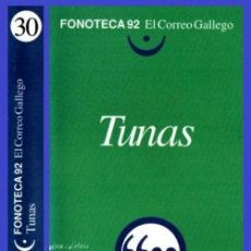 Cassettes Anciennes: FONOTECA 92. Nº 30. TUNAS. GALICIA. FOLK. CINTA. CASETE.. Lote 253985910