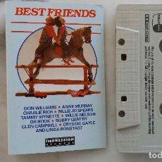 Casetes antiguos: BEST FRIENDS. LINDA RONSTADT. DR HOOK.BOBBY GENTRY. TAMMY WYNETTE.WILLIE NELSON. CASETE UK. Lote 260669210