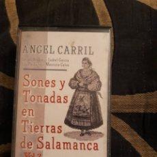 Casetes antiguos: CINTA CASET,ANGEL CARRIL ,SONES Y TONADAS EN TIERRAS DE SALAMANCA. Lote 265372259