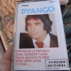 Casetes antiguos: DYANGO VERSION ORIGINAL 1982 CONTIGO EN LA DISTANCIA..ALMA,CORAZON Y VIDA..PODER (DECIRTE TE AMO)... Lote 266899394