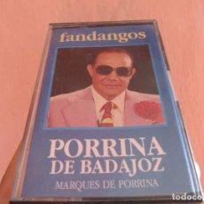Casetes antiguos: PORRINA DE BADAJOZ FANDANGOS MARQUES DE PORRINA-RARO. Lote 266899769